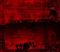 Red Grunge Quote Wallpaper - These Hopeful Machines BT Wallpaper