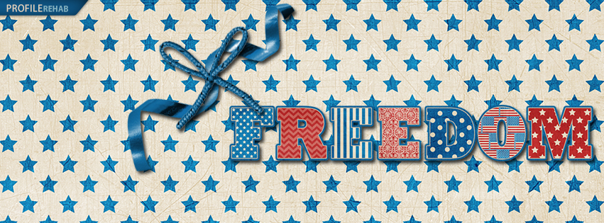 4th of July Facebook Covers that say Freedom