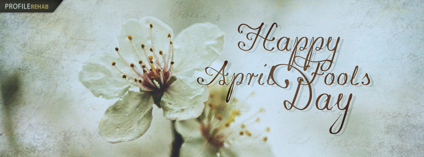 Happy April Fools Day Images for Facebook - Happy April Fools Day Quotes Facebook Covers