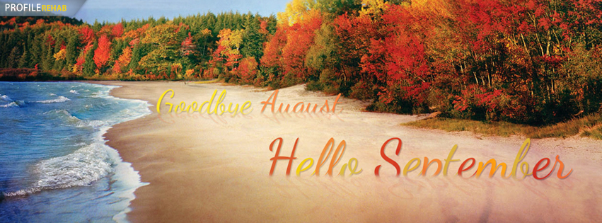 Goodbye August Hello September Images - Goodbye August Hello September Quotes