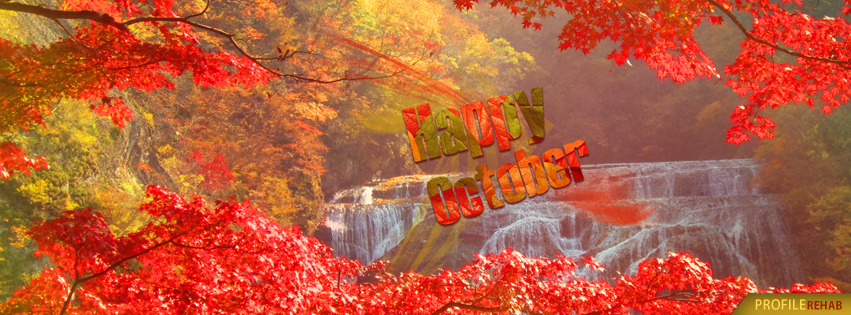 Happy October Images Free - Happy October Pictures - Fall Scenery Photos