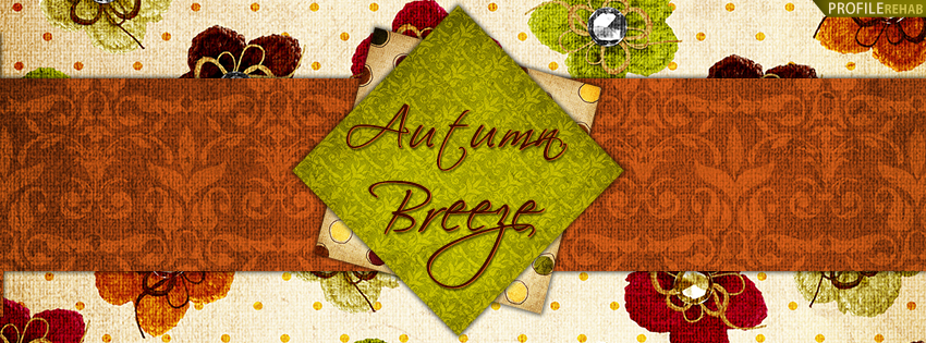 Autumn Breeze Facebook Cover - Autumn Quote - Fall Images and Quotes