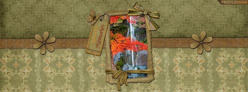 Autumn Memories Facebook Cover - Autumn Cover Photos for Facebook
