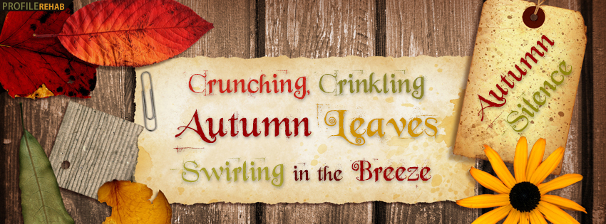 Autumn Silence Quote Facebook Cover - Fall Season Pictures - Autumn Pics for Facebook Preview