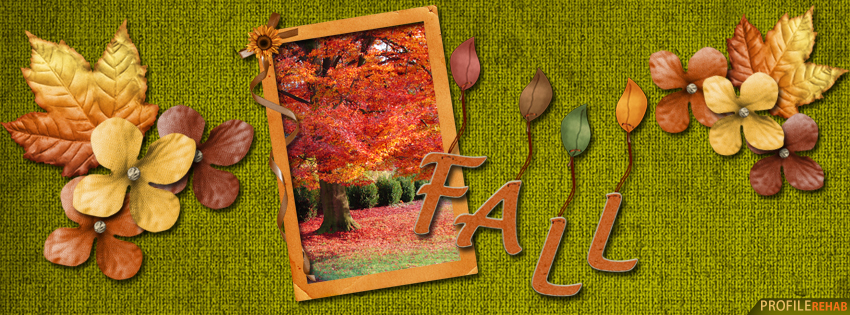 Fall Text Facebook Cover - Autumn FB Covers - Cute Photos of Fall
