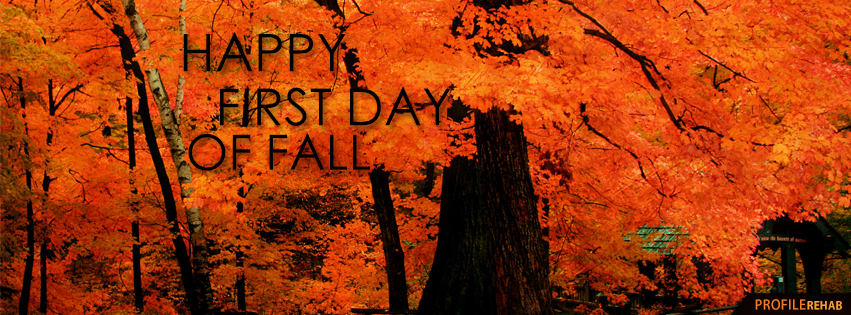 Happy First Day of Fall Quotes - First Day Fall 2018 - The First Day of Fall Images