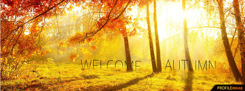 Welcome Autumn Pics - Autumn First Day Picures  - Start of Autumn Images