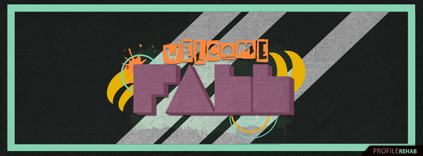 Welcome Fall Pictures for Facebook Timeline - Pretty Fall Welcome Images