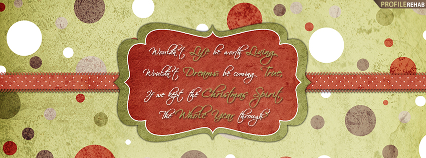 Quote for Christmas Image - X-mas Pics - Christmas Spirit Quote Facebook Cover