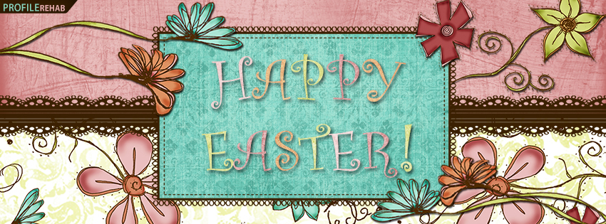 Happy Easter FB Cover Pictures - Happy Easter Photos Free
