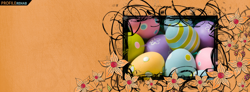 Orange Flowers and Colorful Easter Eggs Facebook Cover Photos - Images of Easter Eggs