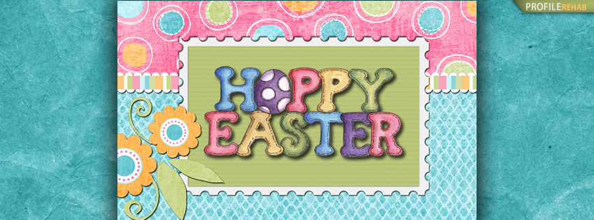 Bright Colored Happy Easter Facebook Cover Photos