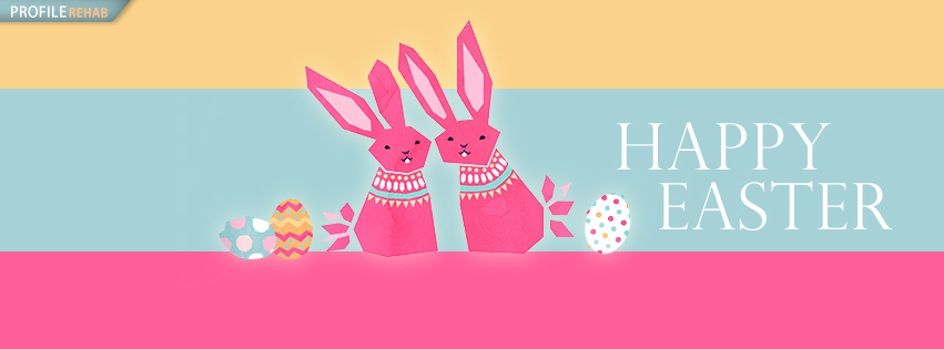 Colorful Happy Easter Facebook Covers - Easter Wishes Pictures