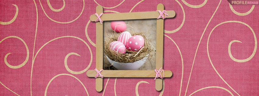 Pink Easter Eggs FB Cover Pictures