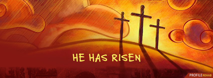 He Has Risen Christian Easter Images - Religious Easter Pictures