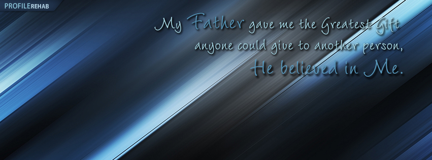 Fathers Day Cover for Facebook with Quote about Fathers