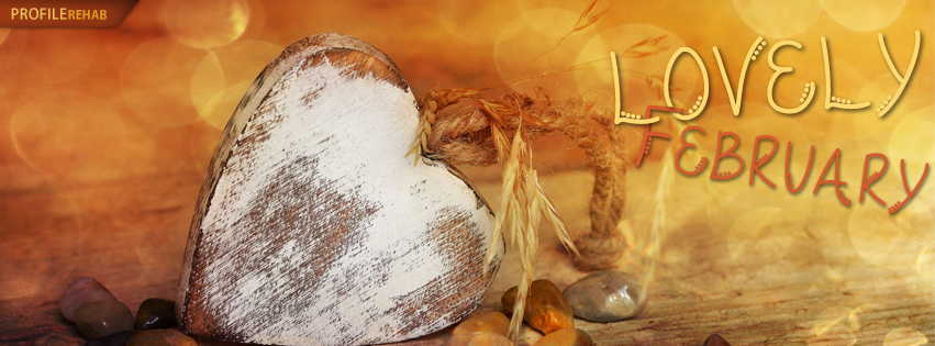 Lovely February Facebook Covers - Cute Images for February - February Heart Images