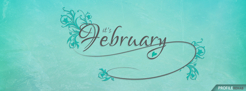Its February Images - Pretty February Pics - Images of February for Facebook