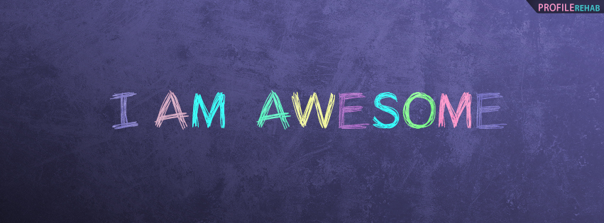 I am Awesome Facebook Cover