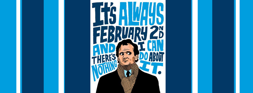 Best Groundhog Day Quotes - Ground Hog Day Movie Images - Groundhogs Day Movie Quotes