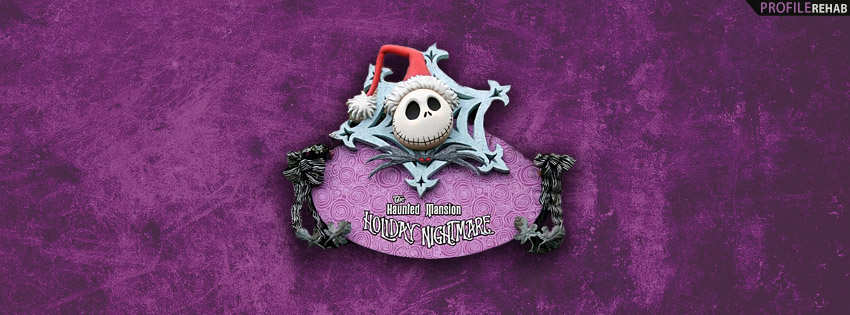 Haunted Mansion Holiday Facebook Cover - Jack Skellington Pictures
