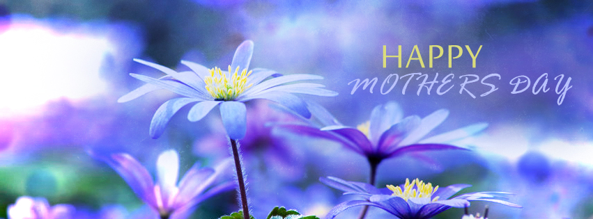 Mothers Day Timeline Cover - Happy Mother Day Quote - Free Mothers Day Images