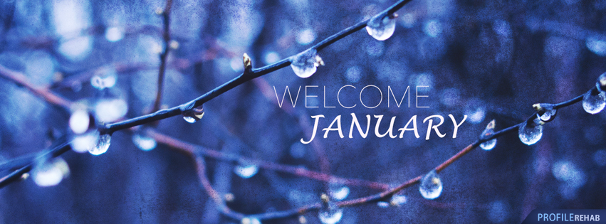 Welcome January Images - January Photos - Pictures of January - January Facebook Covers