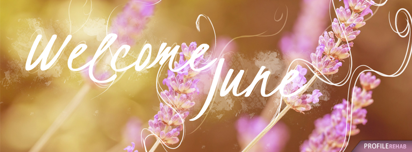 Welcome June Images - Welcome June Pictures - Welcome June Backgrounds Preview