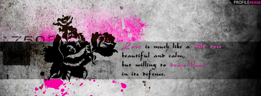 Quote about Love and Roses Facebook Cover