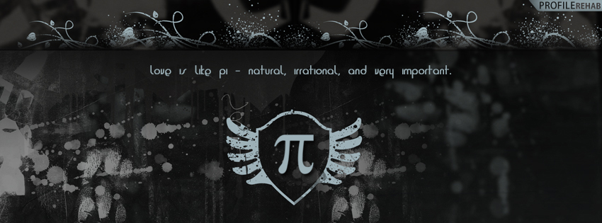 Love Pi Quote Facebook Cover - Love Quotes for Valentine Preview