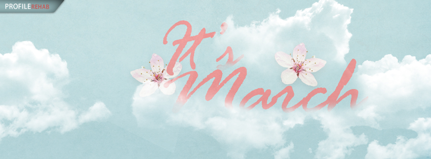 Images for March - Its March Image - Images of March for Facebook Covers
