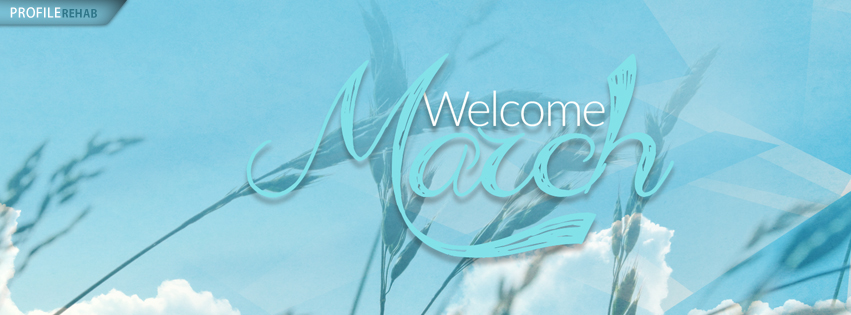 Welcome March Pictures - Welcome March Images - Welcome March Quotes