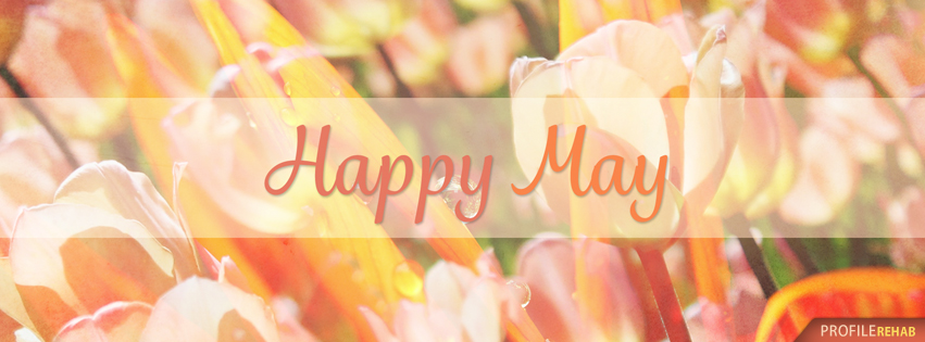 Happy May Photo - Pretty May Photos - Happy May Images - Happy May Pictures