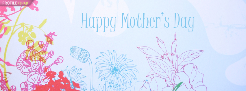 Happy Mothers Day Photos for Facebook - Happy Mothers Day Quotes