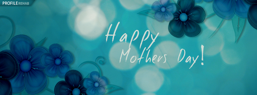 Facebook Happy Mothers Day Graphics - Happy Mothers Day Pic