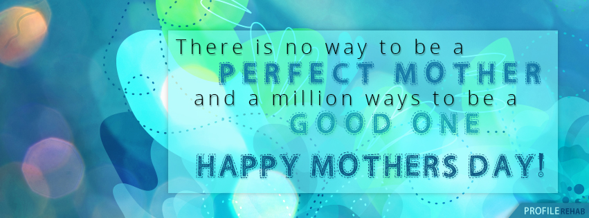 Cute Mothers Day Quotes with Pictures - Mothers Day Quotes with Images Free