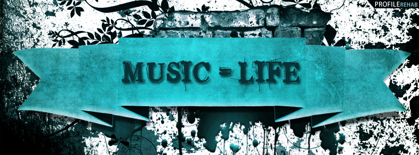 Music = Life Quote Facebook Cover