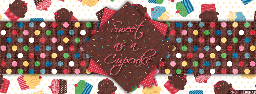 Sweet as a Cupcake Facebook Cover