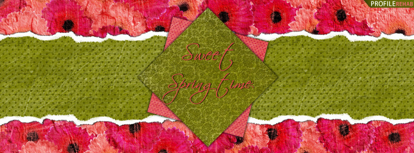 Sweet Springtime Quote Facebook Cover - Springtime Pictures Free - Springtime Images Free Preview