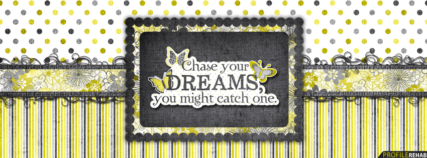 Dream Quote Facebook Cover for Timeline