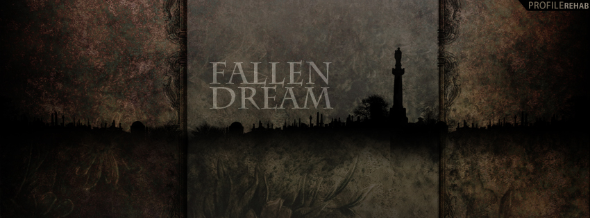 Fallen Dream Quote Facebook Cover for Timeline Preview