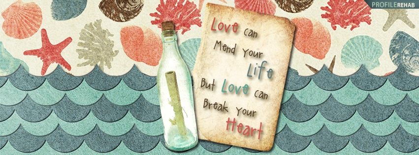 Message in a Bottle Lyric Quote Facebook Cover - Broken Heart Quotes Picture