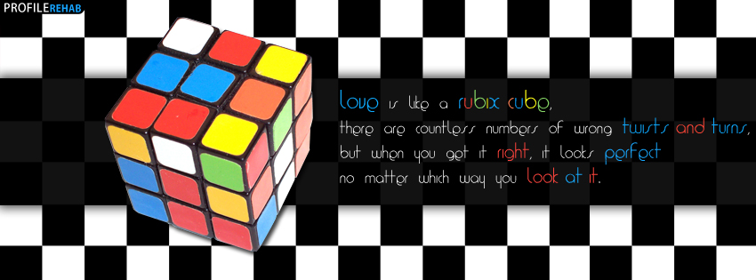 Rubix Cube Love Quote Facebook Cover - Love Quotes with Images