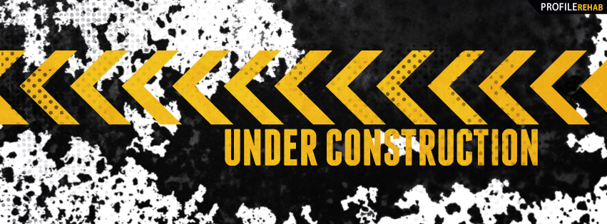 Under Construction Facebook Cover