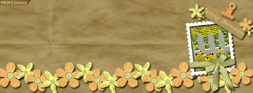 Spring Moments Facebook Cover - Cute Spring Pictures with Quotes