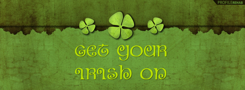 Get Your Irish On St Patricks Day Quotes Cover - Quotes from St Patrick