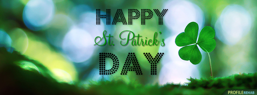 Happy St. Patricks Day Facebook Cover - Happy St Patricks Day Pics
