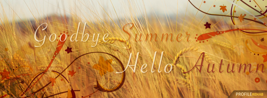 Goodbye Summer Hello Autumn Images for Facebook