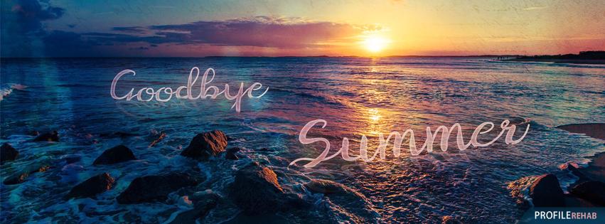 Goodbye Summer Images for Facebook - Bye Bye Summer Pictures
