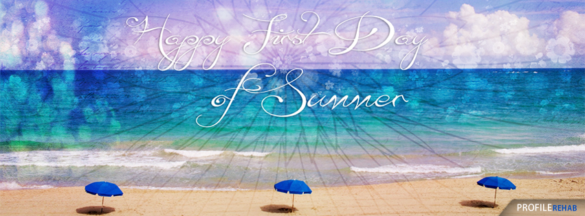 Happy First Day of Summer Images - Happy First Day of Summer Quotes for Facebook
